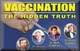 Vaccination - The Hidden Truth