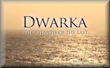 Dwarka: The Atlantis of the East