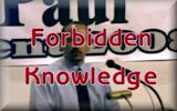 Forbidden Knowledge (*links to 'preachy' page first)