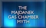 The Majdanek Gas Chamber Myth