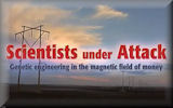 Scientists Under Attack