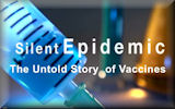 Silent Epicemic: The Untold Story of Vaccines